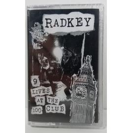 RADKEY-9 LIVES AT THE 100 CLUB -
