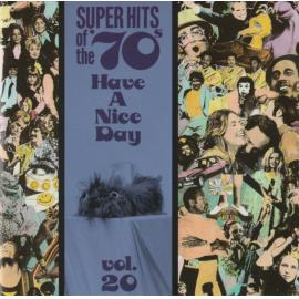 Super Hits Of The '70s - Have A Nice Day, Vol. 20 - Various