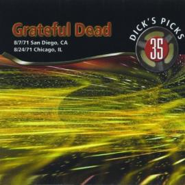 Dick's Picks 35: 8/7/71 San Diego, CA & 8/24/71 Chicago, IL - The Grateful Dead