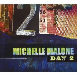 Day 2 - Michelle Malone