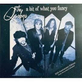 A Bit Of What You Fancy - 30th Anniversary Edition - The Quireboys