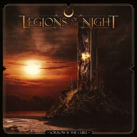 LEGIONS OF THE NIGHT-SORROW IS THE CURE -
