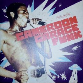Cameroon Garage Funk 1964 - 1979 - VARIOUS ARTISTS