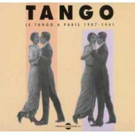 Tango: Le Tango À Paris 1907-1941 - Various Production