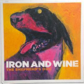 The Shepherd's Dog - Iron And Wine
