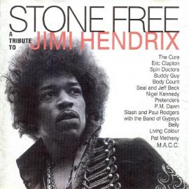 Stone Free (A Tribute To Jimi Hendrix) - Various Production