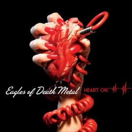 Heart On - Eagles Of Death Metal