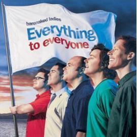 Everything To Everyone - Barenaked Ladies