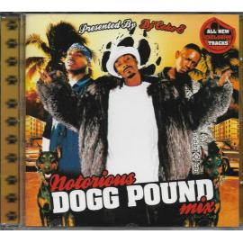 Notorious Dogg Pound Mix Presented By DJ Coke-E - DJ Coke-E