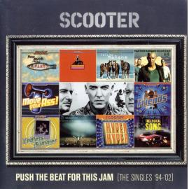 Push The Beat For This Jam [The Singles '94-'02] - Scooter