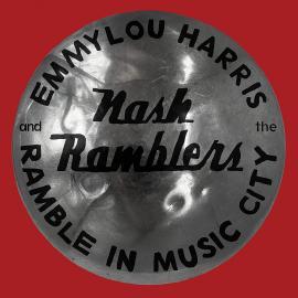 RAMBLE IN MUSIC CITY 1990-CD - EMMYLOU HARRIS & THE NASH RAMBLERS