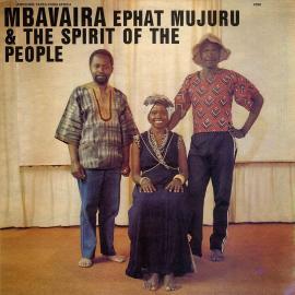 MBAVAIRA - Ephat Mujuru And The Spirit Of The People