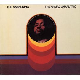 The Awakening - Ahmad Jamal Trio