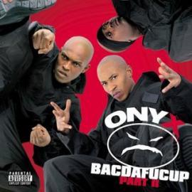 Bacdafucup: Part II - Onyx