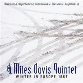 Winter In Europe 1967 - The Miles Davis Quintet