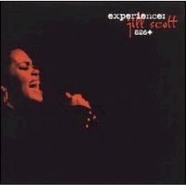 Experience: Jill Scott 826+ - Jill Scott