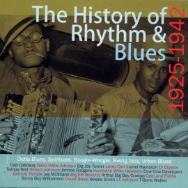 The History Of Rhythm & Blues 1925-42 - Various