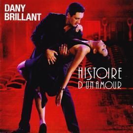 Histoire D'un Amour - Dany Brillant