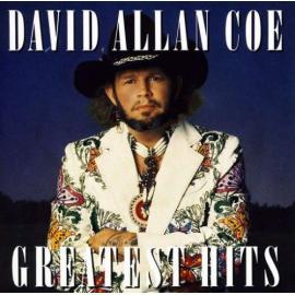 Greatest Hits - David Allan Coe