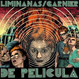 LIMINANAS / LAURENT GARNIER-DE PELICULA - LIMINANAS