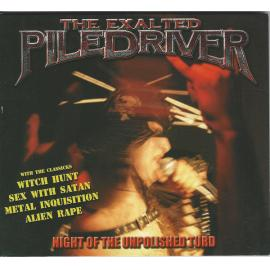 Night Of The Unpolished Turd - The Exalted Piledriver