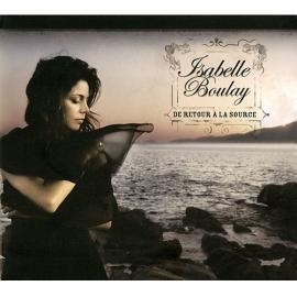 De Retour À La Source - Isabelle Boulay
