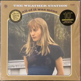 All Of It Was Mine - The Weather Station