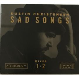 Sad Songs - Dustin Christensen