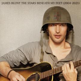JAMES BLUNT-STARS BENEATH MY FEET (2004-2021) - James Blunt