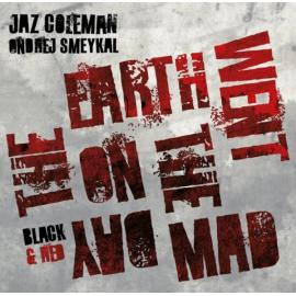 The Day The Earth Went Mad - Jaz Coleman