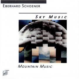 Sky Music - Mountain Music  - Eberhard Schoener