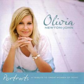 Portraits - A Tribute To Great Women Of Song - Olivia Newton-John