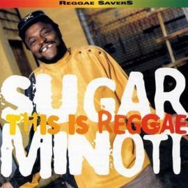 This Is Reggae - Sugar Minott