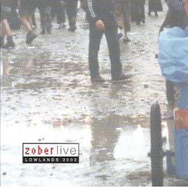 Live Lowlands 2002 - Zober