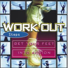 Work Out Steps - Get Your Feet Into Action - Various