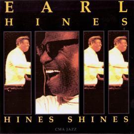 Hines Shines - Earl Hines