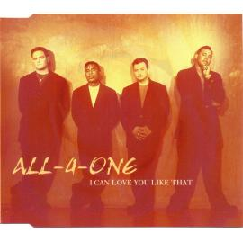 I Can Love You Like That - All-4-One
