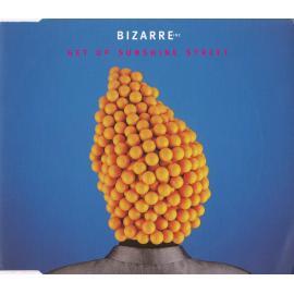 Get Up Sunshine Street - Bizarre Inc
