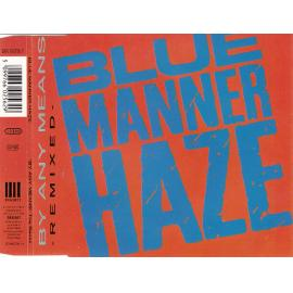 By Any Means (The Remix) - Blue Manner Haze