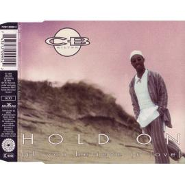 Hold On (If You Believe In Love) - CB Milton