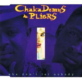 She Don't Let Nobody - Chaka Demus & Pliers