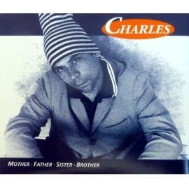 Mother, Father, Sister, Brother - Charles