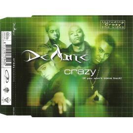 Crazy (If You Won't Come Back) - Deanté