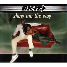 Show Me The Way - Ex-It