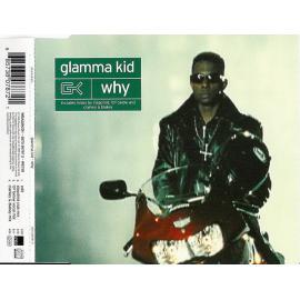 Why - Glamma Kid