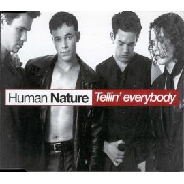 Tellin' Everybody - Human Nature