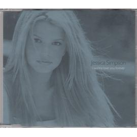 I Wanna Love You Forever - Jessica Simpson