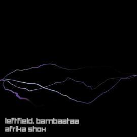Afrika Shox - Leftfield