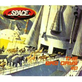The Bad Days EP - Space