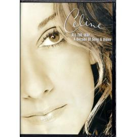 All The Way... A Decade Of Song & Video - Céline Dion